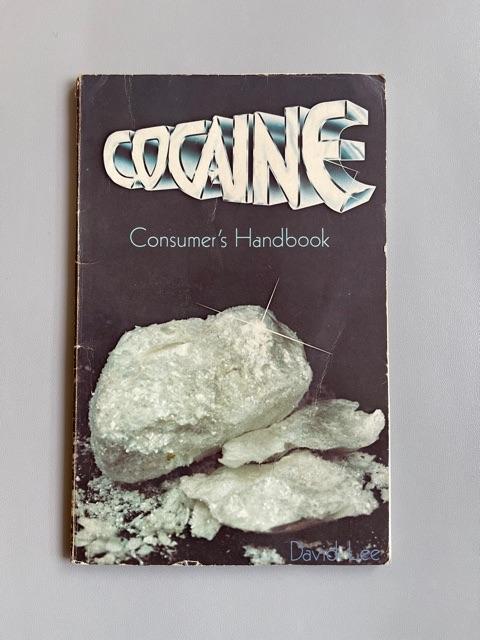 Cocaïne Consumer's Handbook