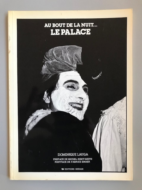 Au Bout de la Nuit... Le Palace