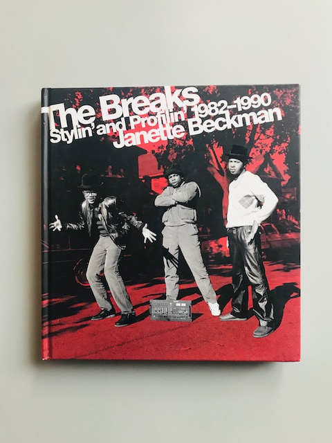 The Breaks. Stylin' and Profilin' (1982-1990)