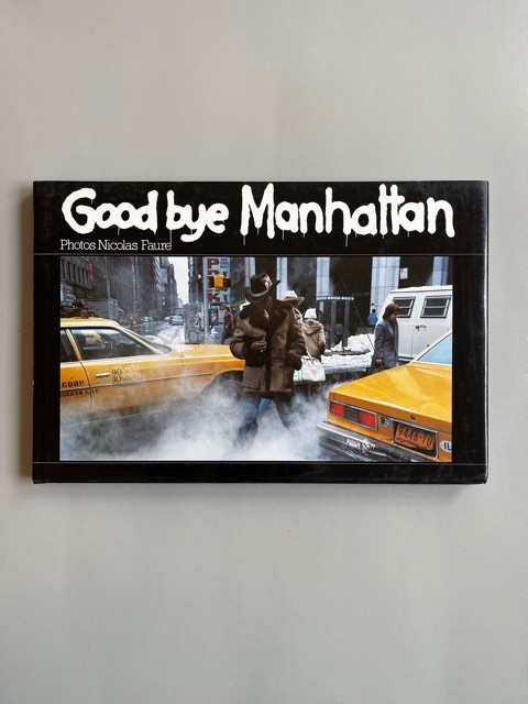 Good Bye Manhattan