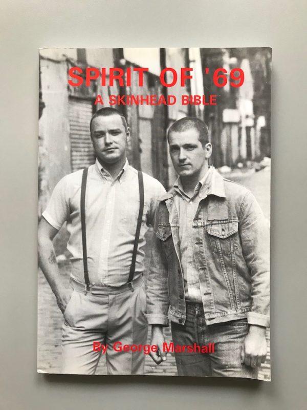 Spirit of '69. A Skinhead Bible.